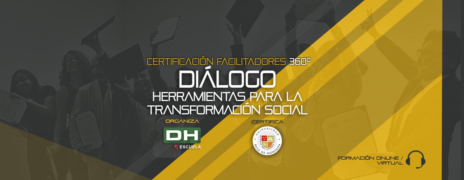 Módulo 03. DÍALOGO. Herramientas para la Transformación Social
