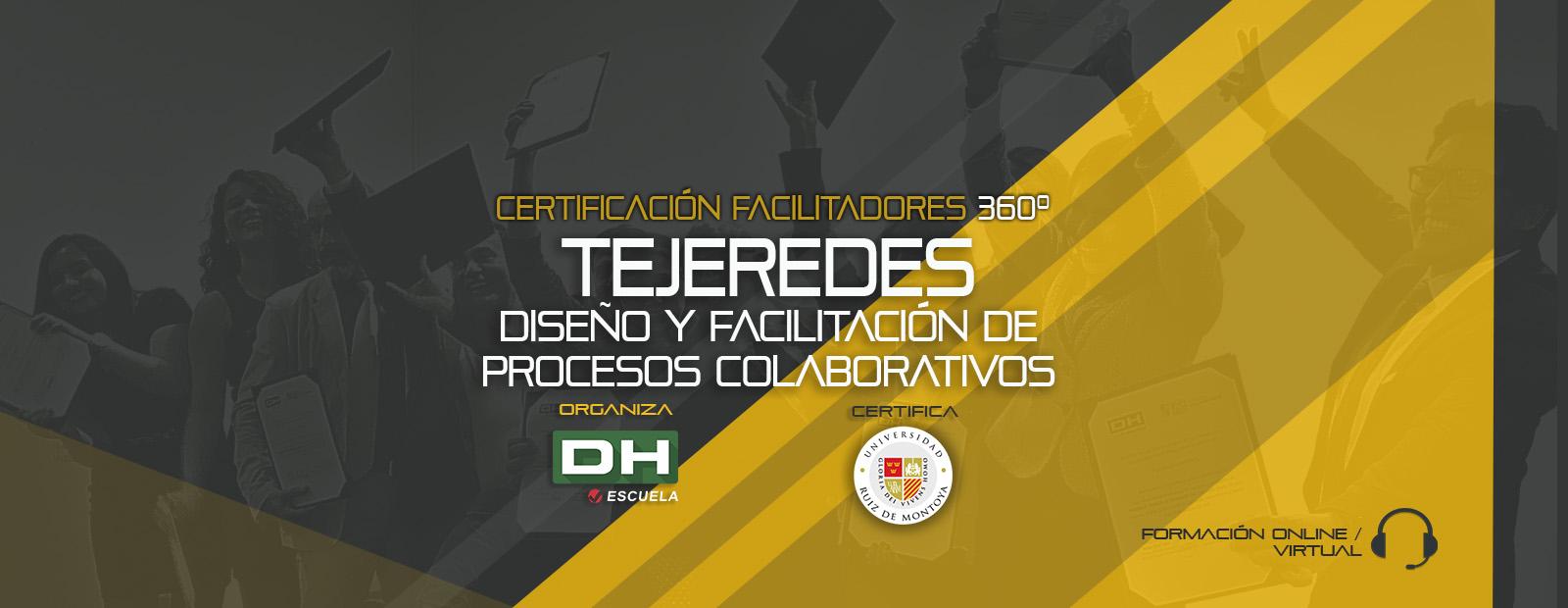 Módulo 05. TEJEREDES. Diseño y Facilitación de Procesos Colaborativos