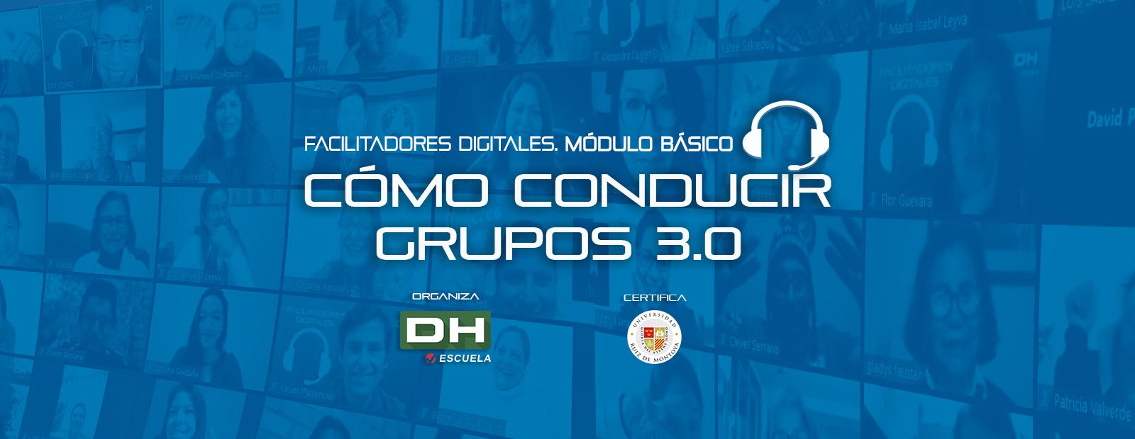 Módulo Básico CÓMO CONDUCIR GRUPOS 3.0