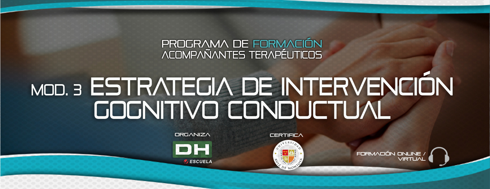 Módulo 03 ESTRATEGIA DE INTERVENCIÓN. ENFOQUE: COGNITIVO CONDUCTUAL