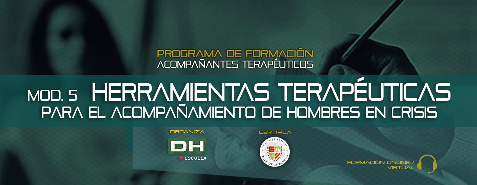 Módulo 05 HERRAMIENTAS TERAPÉUTICAS PARA EL ACOMPAÑAMIENTO DE HOMBRES EN CRISIS